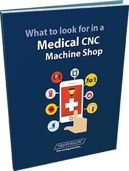What to look for in a Medical CNC machine Shop